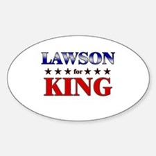 LAWSON for king Oval Decal