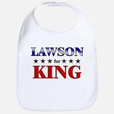 LAWSON for king Bib