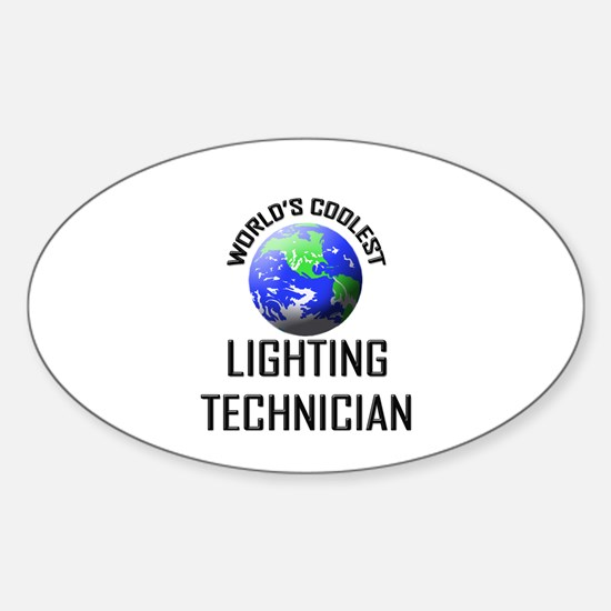 World's Coolest LIGHTING TECHNICIAN Oval Decal