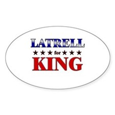 LATRELL for king Oval Decal