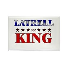 LATRELL for king Rectangle Magnet