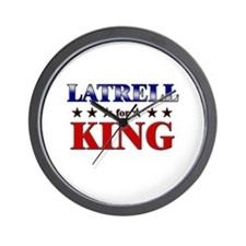 LATRELL for king Wall Clock