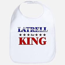 LATRELL for king Bib