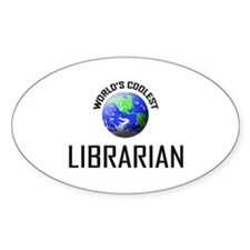 World's Coolest LIBRARIAN Oval Decal