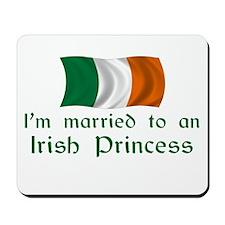 Married To Irish Princess Mousepad