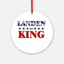 LANDEN for king Ornament (Round)