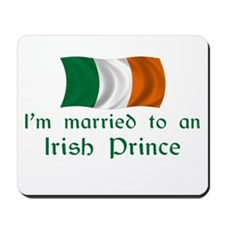 Married To Irish Prince Mousepad