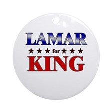LAMAR for king Ornament (Round)