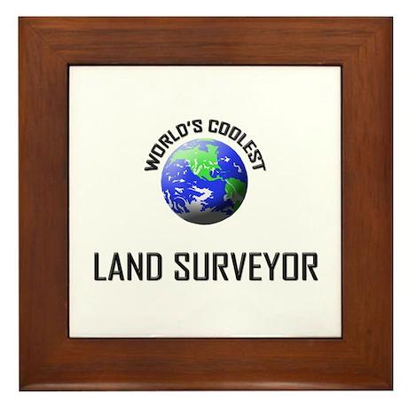 World's Coolest LAND SURVEYOR Framed Tile