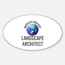 World's Coolest LANDSCAPE ARCHITECT Oval Decal