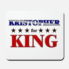 KRISTOPHER for king Mousepad