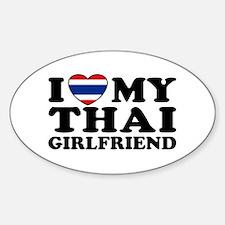 I Love My Thai Girlfriend Oval Decal
