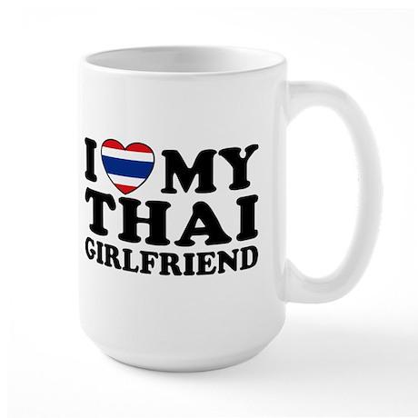 I Love My Thai Girlfriend Large Mug