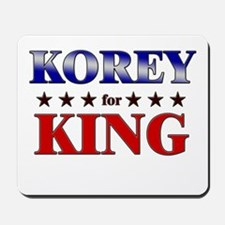 KOREY for king Mousepad
