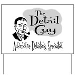 The Detail Guy Yard Sign