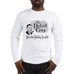 The Detail Guy Long Sleeve T-Shirt