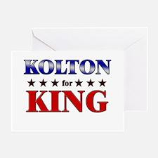 KOLTON for king Greeting Card