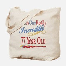 Incredible At 77 Tote Bag