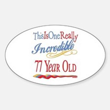 Incredible At 77 Oval Decal