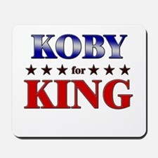 KOBY for king Mousepad