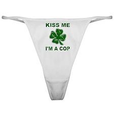 Kiss Me, I'm a Cop Classic Thong