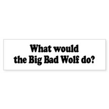 Big Bad Wolf Bumper Bumper Sticker