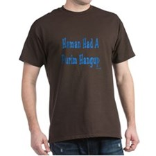 Haman had a Purim Hangup T-Shirt