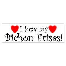 I Love My Bichon Frises Bumper Bumper Sticker
