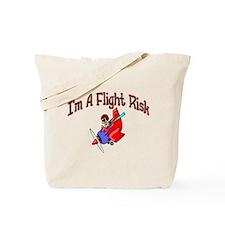 Flight Risk Tote Bag