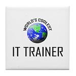 World's Coolest IT TRAINER Tile Coaster