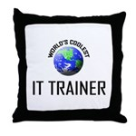 World's Coolest IT TRAINER Throw Pillow