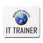 World's Coolest IT TRAINER Mousepad