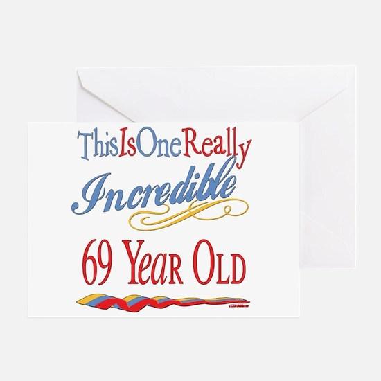 Incredible At 69 Greeting Card