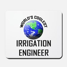 World's Coolest IRRIGATION ENGINEER Mousepad