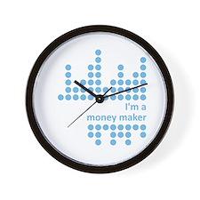 I'm a money maker Wall Clock