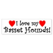 I Love My Basset Hounds Bumper Bumper Sticker