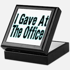 Gave At Office Keepsake Box