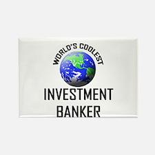 World's Coolest INVESTMENT BANKER Rectangle Magnet