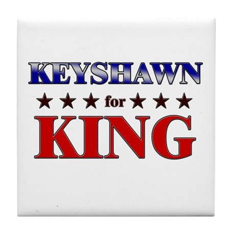 KEYSHAWN for king Tile Coaster