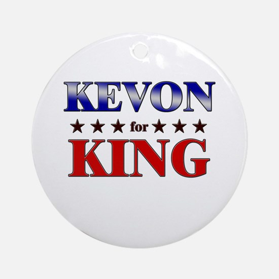 KEVON for king Ornament (Round)