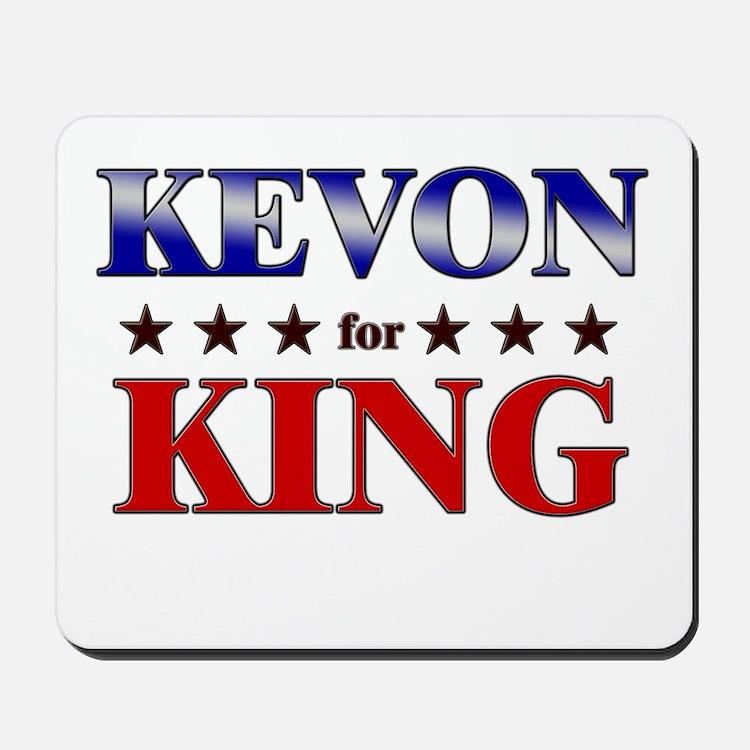 KEVON for king Mousepad