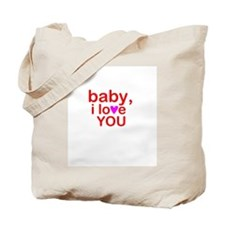 'Baby I Love You' Tote Bag