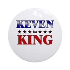 KEVEN for king Ornament (Round)