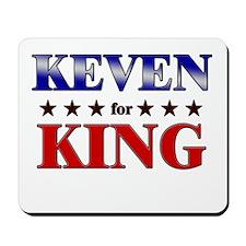 KEVEN for king Mousepad
