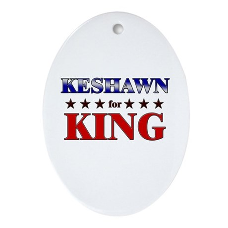 KESHAWN for king Oval Ornament