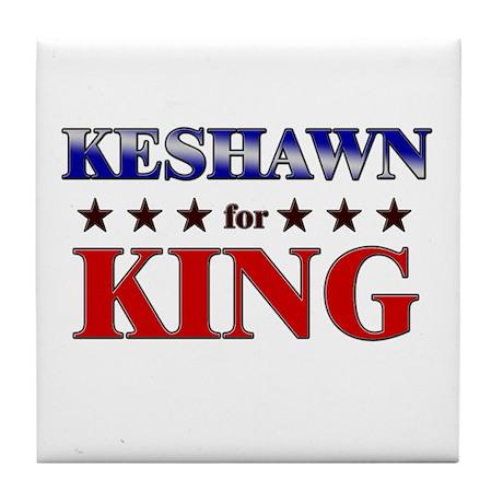 KESHAWN for king Tile Coaster