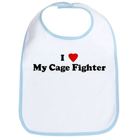 I Love My Cage Fighter Bib