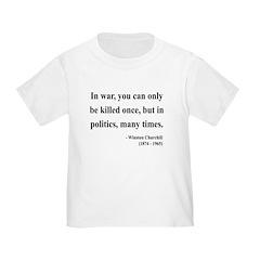 Winston Churchill 10 Toddler T-Shirt
