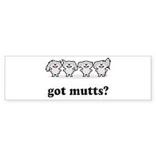 got mutts? Bumper Bumper Sticker