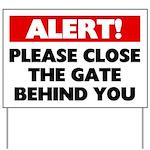 Please Close The Gate Yard Sign